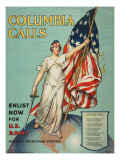 &quot;Columbia Calls: Enlist Now For the US Army&quot;  1916