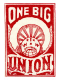 """One Big Union""  1915"