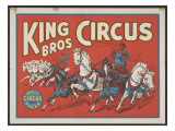 """""""King Bros Circus: the Only Circus with Races"""" Poster  Circa 1940"""