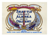 Seattle  the Gateway to Alaska and the Orient  1909
