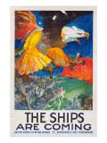 """The Ships Are Coming!""  1918"