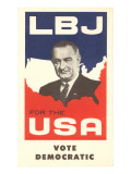 LBJ  Vote Democratic Election Poster