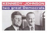 Campaign Poster  Kennedy-Johnson