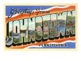 Greetings from Johnstown  Pennslyvania