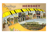 Greetings from Hershey  Pennsylvania