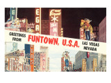 Greetings from Funtown  Las Vegas  Nevada
