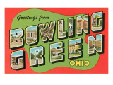 Greetings from Bowling Green  Ohio