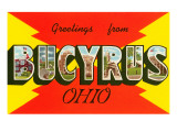 Greetings from Bucyrus  Ohio