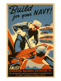 Build for Your Navy  Enlist! WW II Poster