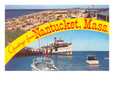 Greetings from Nantucket  Massachusetts