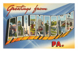 Greetings from Allentown  Pennsylvania