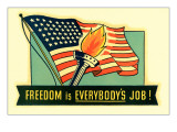 Freedom is Everybody's Job