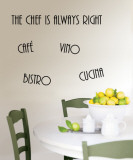 Cucina  Bistro  Vino  Cafe  The Chef is Always Right