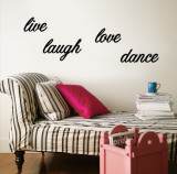Live  Laugh  Love  Dance