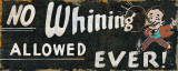 No Whining