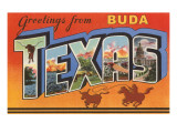 Greetings from Buda  Texas
