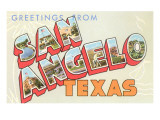 Greetings from San Angelo  Texas