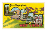 Greetings from Logan  West Virginia