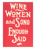 Wine  Women and Song