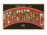 Greetings from Lynchburg  Virginia