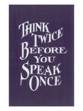 Think Twice Slogan