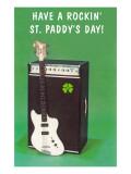 Have a Rockin' St Pattie's Day