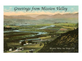 Greetings from Mission Valley  San Diego  California