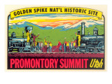 Golden Spike  Promontory Summit