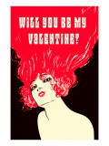 Will You Be My Valentine Flaming Hair