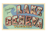 Greetings from Lake Geneva  Wisconsin