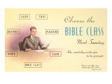 Choose the Bible Class