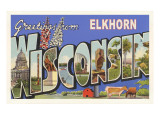 Greetings from Elkhorn  Wisconsin