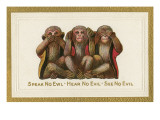 Speak  Hear  See No Evil  Three Monkeys