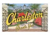 Charleston  South Carolina Greets You