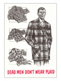 Retroline Men's Fashions  Dead Men Don't Wear Plaid