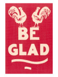 Be Glad Slogan