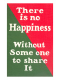 No Happiness Without Someone to Share It