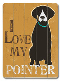 I Love My Pointer