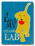 I Love My Yellow Lab