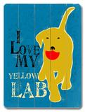 I Love My Yellow Lab