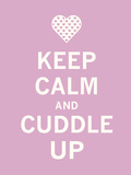 Keep Calm Cuddle