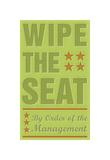 Wipe the Seat