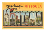 Greetings from Missoula  Montana
