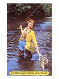 Greetings from Montana  Fishing Lady  Montana
