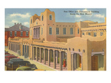 Post Office and Government Building  Santa Fe  New Mexico