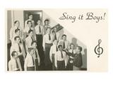 Sing it Boys  Men's Choir