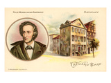 Felix Mendelssohn-Bartholdy and Birthplace