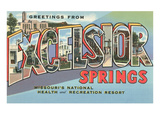 Greetings from Excelsior Springs  Missouri