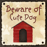 Beware of Cute Dog