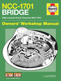 Star Trek: The Original Series  NCC-1701 Bridge Owners' Workshop Manual